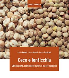 Cece e lenticchia Coltivazione, scelta delle cultivar e post-raccolta