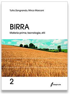 BIRRA 2 Materie prime, tecnologie, stili