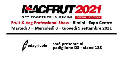 Anche Edagricole a Macfrut 2021, dal 7 al 9 settembre presso il Rimini Expo Centre